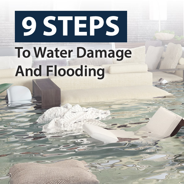 9 Steps to Water Damage and Flooding