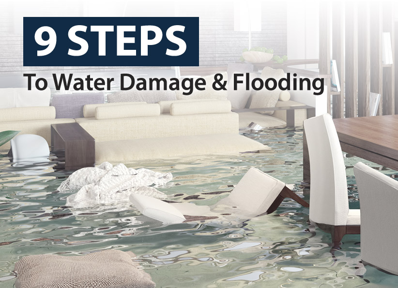 9 Steps to Water Damage & Flooding